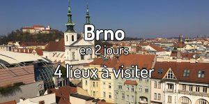 Visiter Brno en 2 jours - 5 lieux à visiter à Brno en République Tchèque