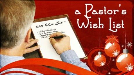 a-pastors-wish-list