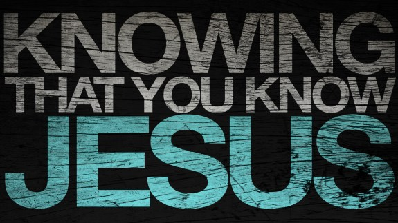Knowing that you know Jesus_t
