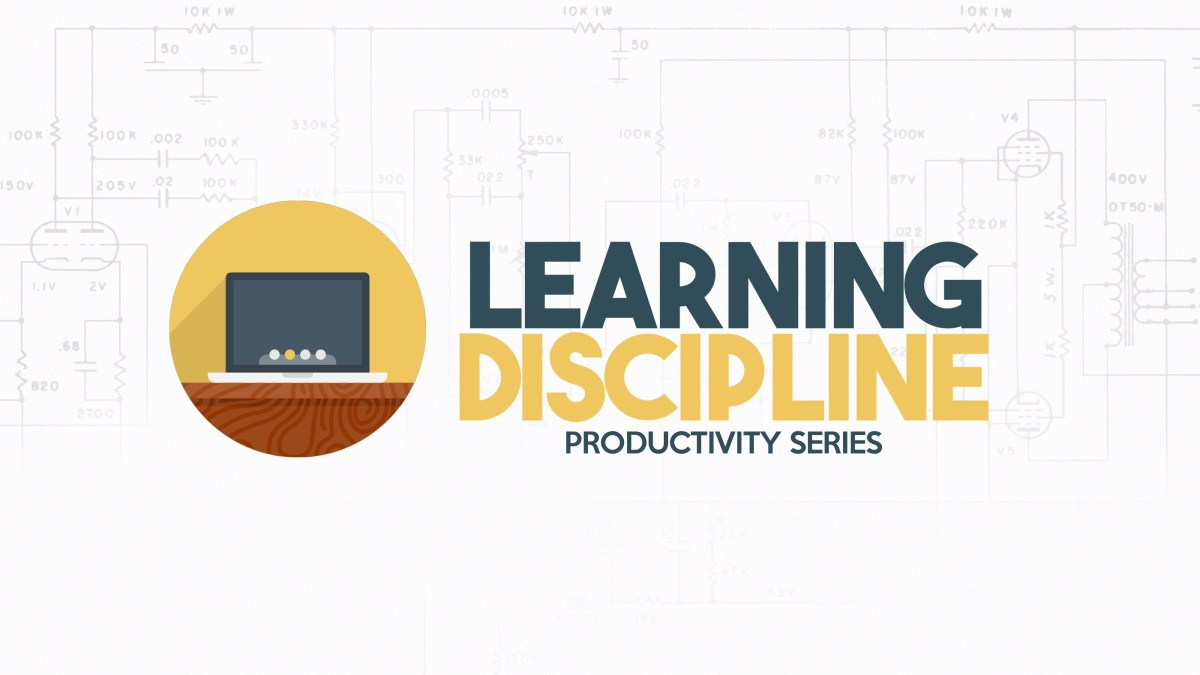 Learning Discipline