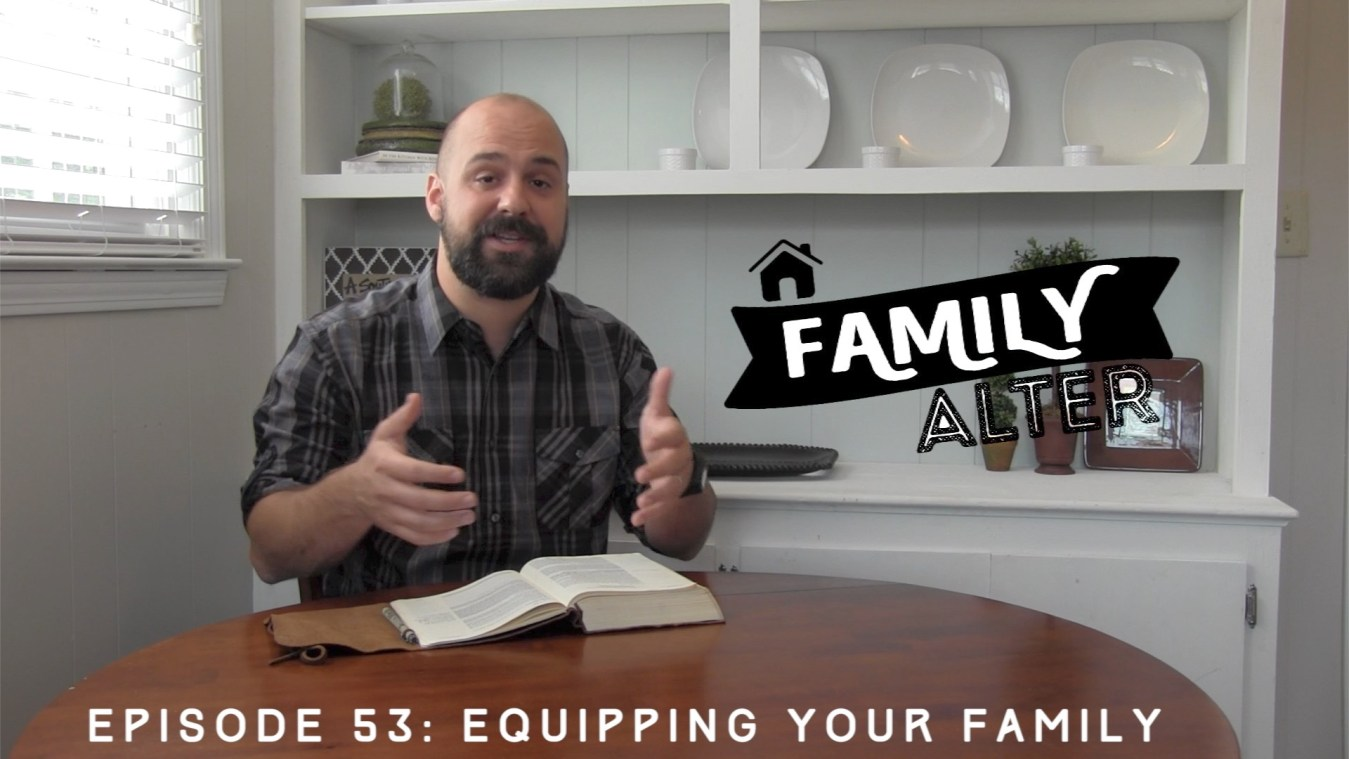 53-equipping-your-family