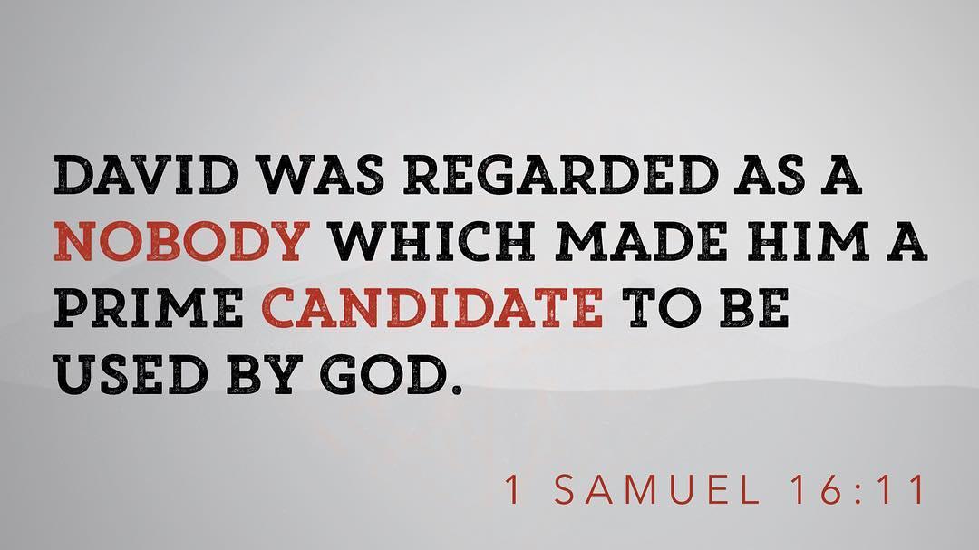 God notices nobodies. #AfterGodsOwnHeart