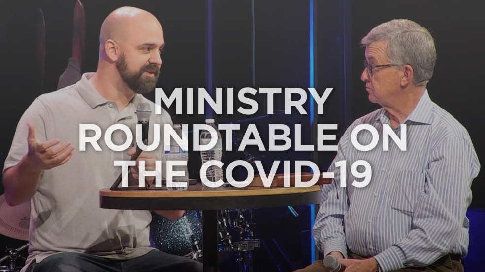 Ministry Roundtable on the COVID-19