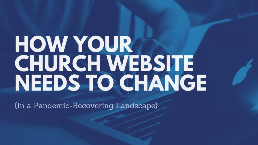 How Your Church Website Needs to Change