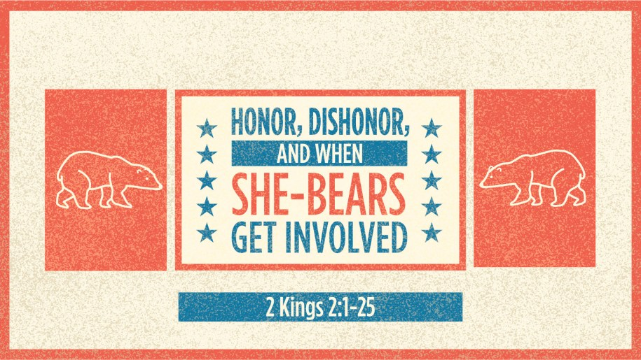Honor, Dishonor, and When She-Bears Get Involved