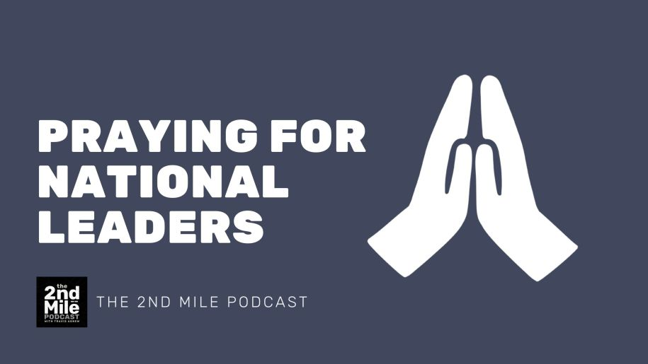 Praying for National Leaders
