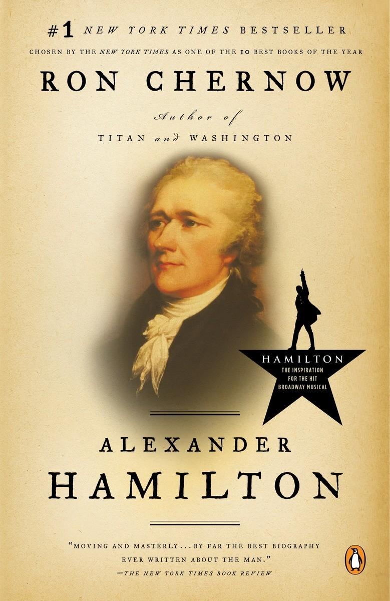 "The Cover Of Ron Chernow's Book, Which Inspired Lin-Manuel Miranda's  ""hamilton."