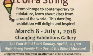 "New Elliott Museum Exhibit ""Kites: Art on a String"" Family Fun Day April 8th"