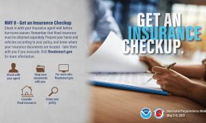 Wednesday, May 8th Hurricane Preparedness Week: Get an Insurance Checkup