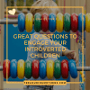 Questions to Engage Your Introverted Children