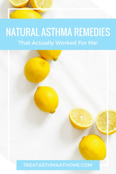 natural asthma remedies that worked for me