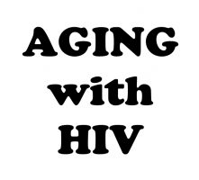 Linking people living with HIV and aging issues to appropriate care: Efforts from New York City's Department of Health, ACT UP and NATAP