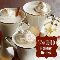 Top 10 Holiday Drinks