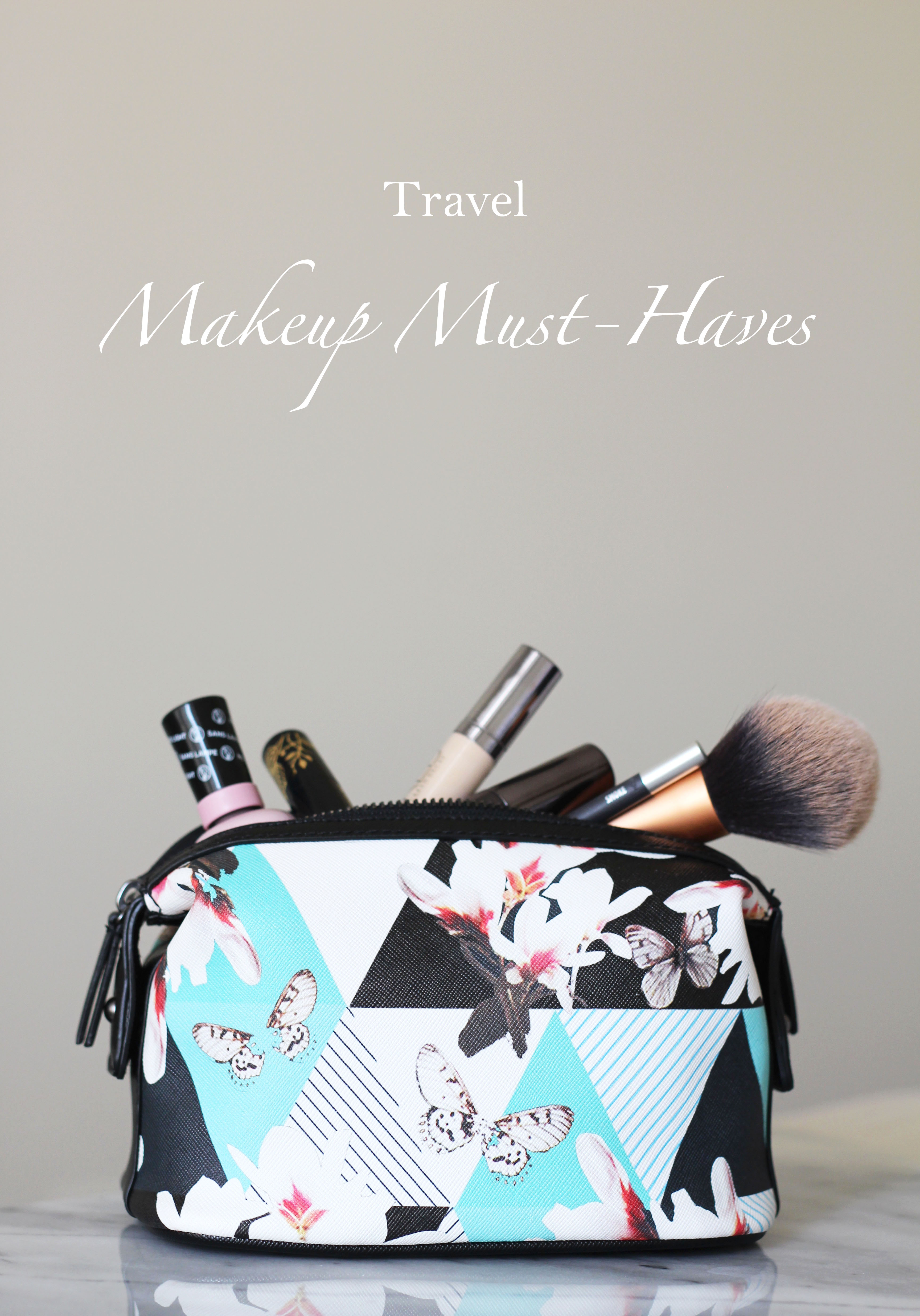 Beauty Must Haves: What's In My Travel Makeup Bag