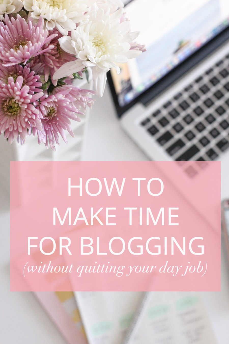 how-to-make-time-for-blogging