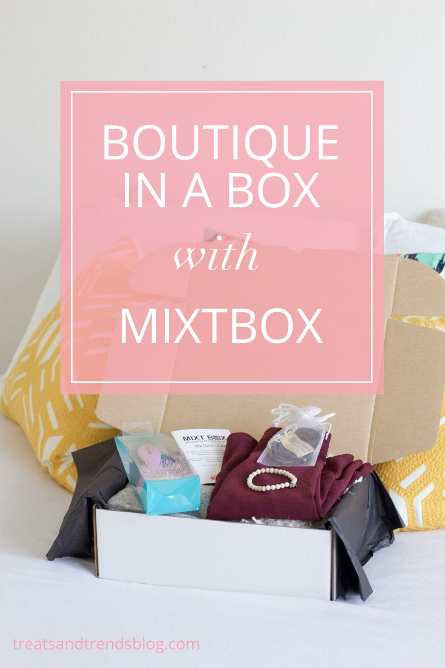 MIXTBOX, Boutique in a box, fashion box service, fashion blog, Treats and Trends