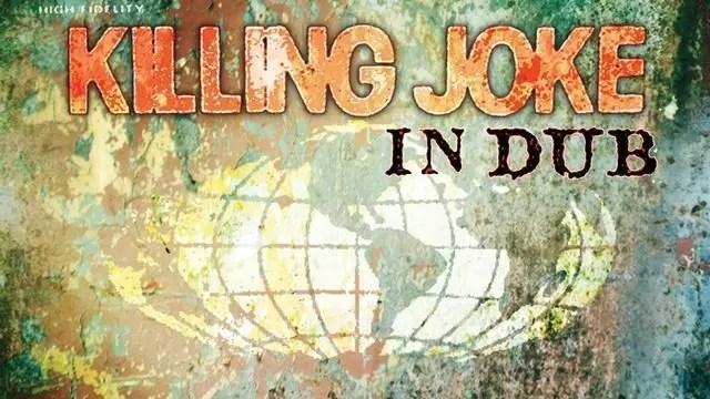 Killing Joke in DUb