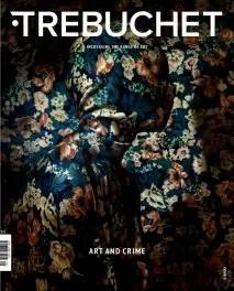 Trebuchet Issue 5 Art and Crime