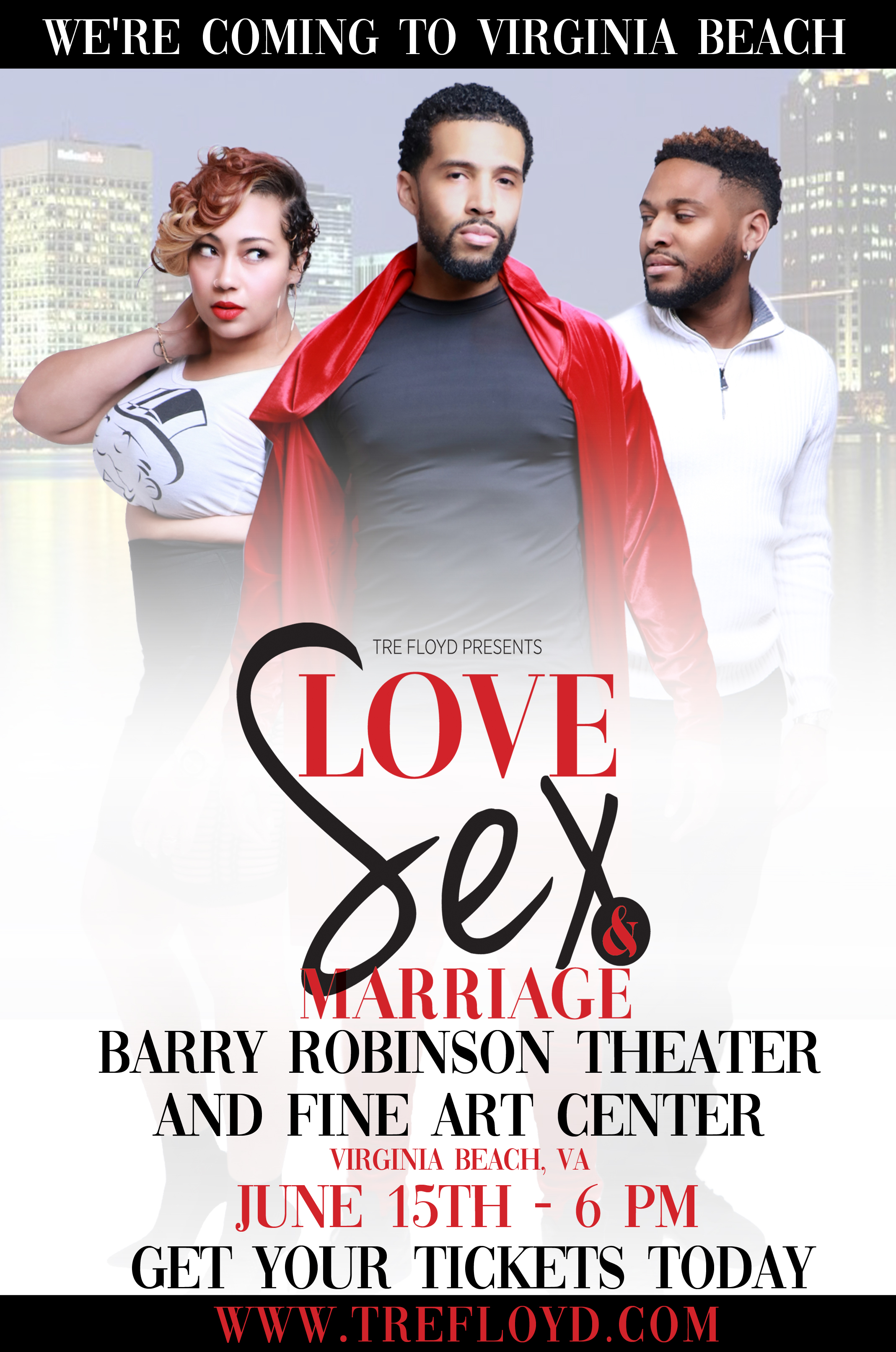 446758b5e51 Love Sex and Marriage: The Stage Play - Virginia Beach - Tre Floyd ...