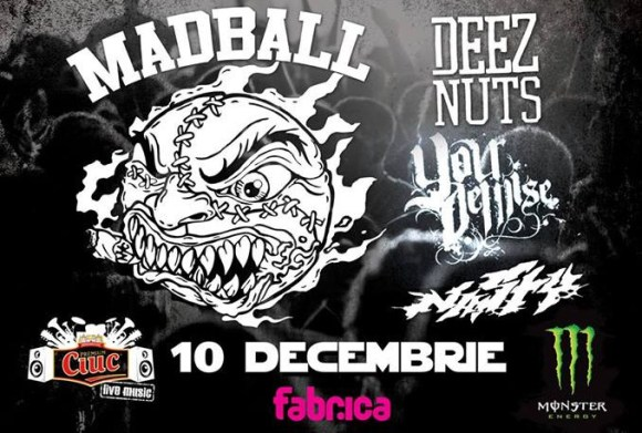 Madball, Deez Nuts, Your Demise, Nasty