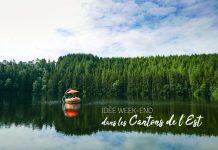 Idée week-end Cantons de l'Est