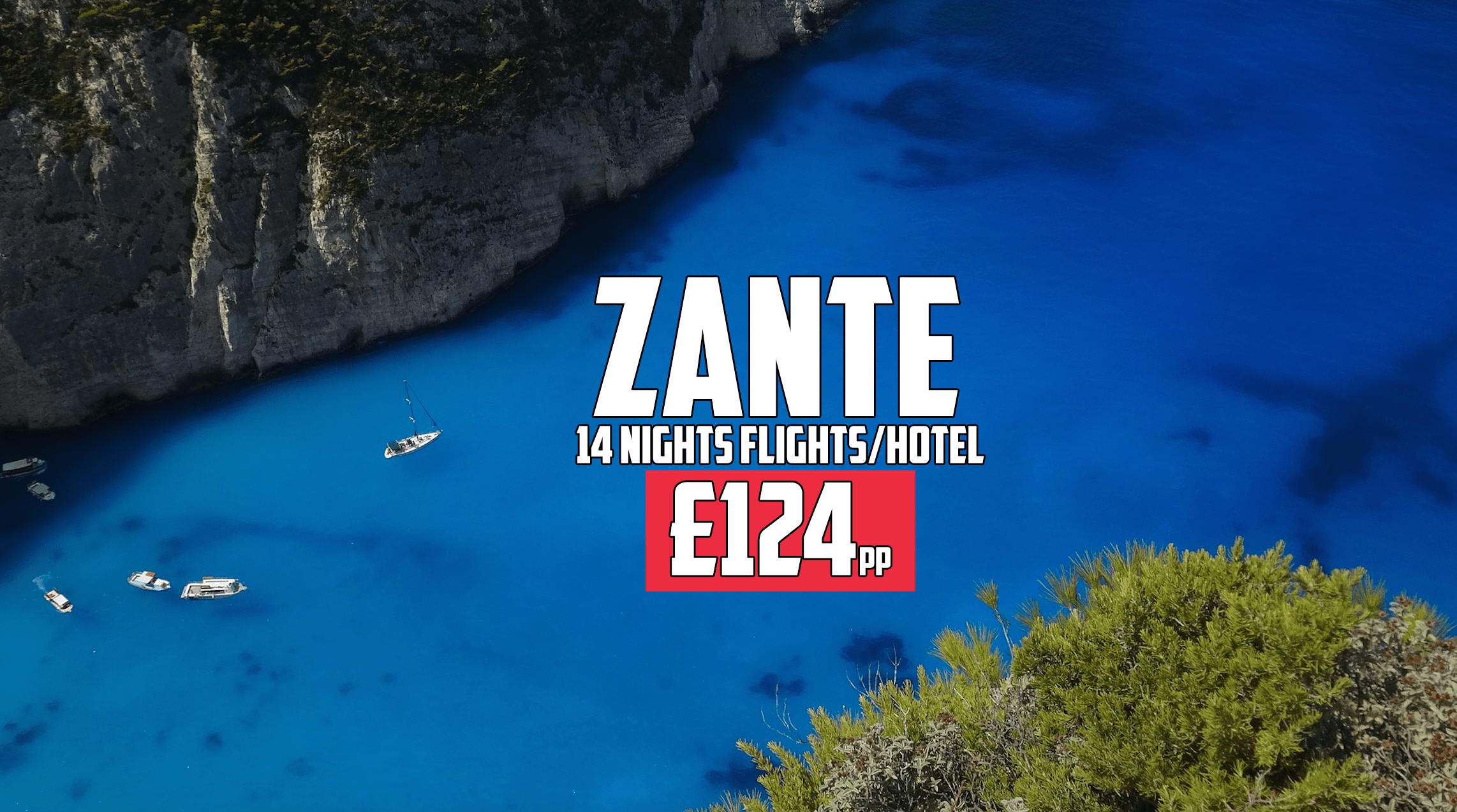 Last minute – Two weeks in Zante for £124