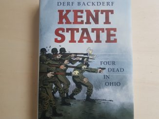 Derf Backderf, Kent State: Four Dead in Ohio