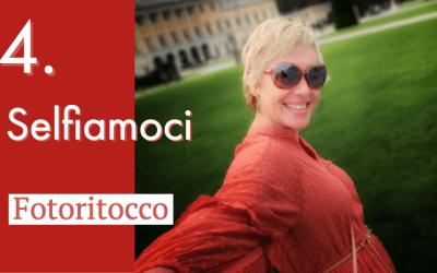 Selfiamoci: il fotoritocco