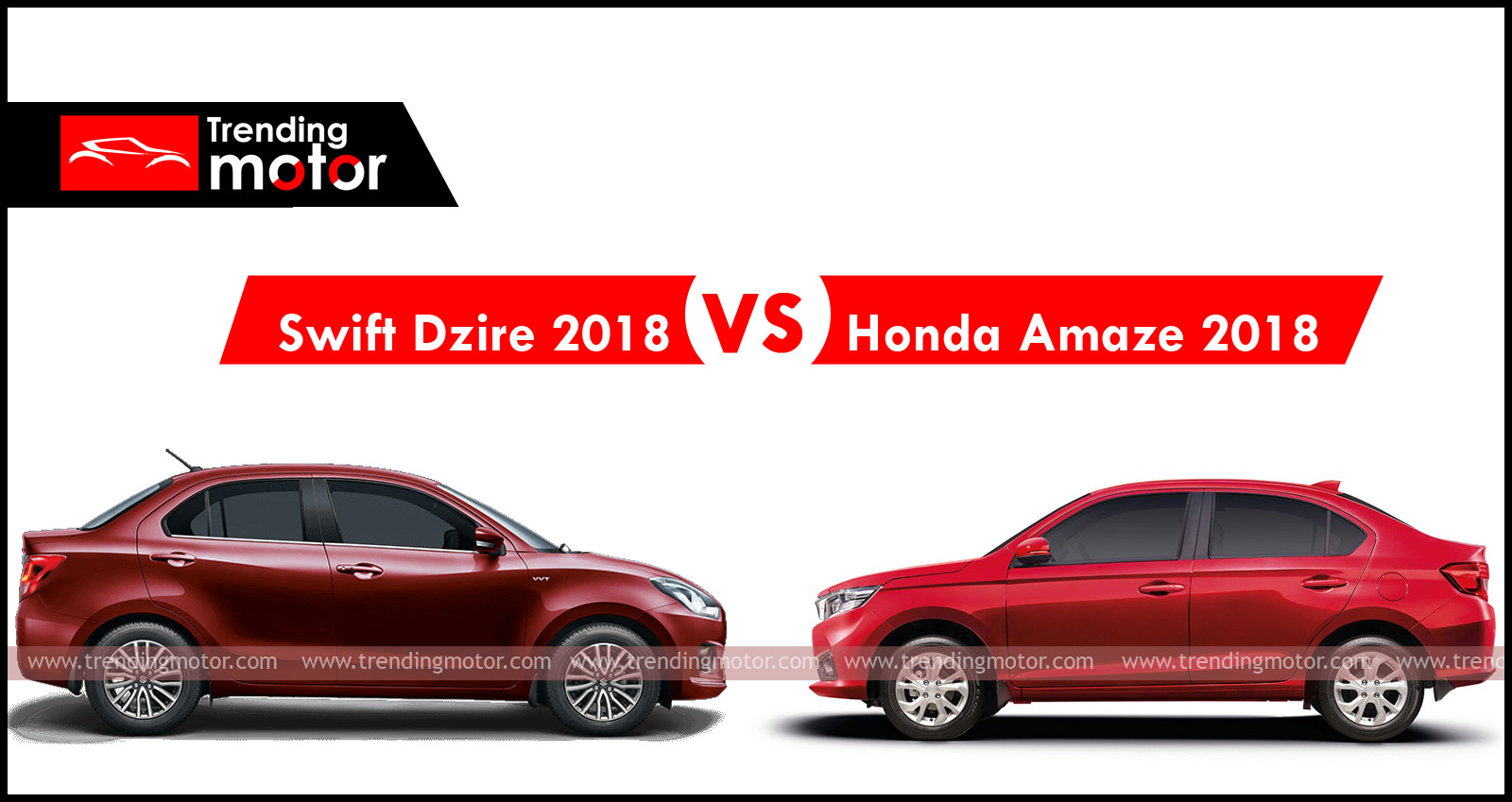 Honda Amaze 2018 VS Maruti Dzire 2018 - Which car to Buy?