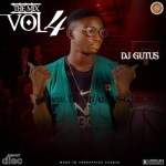 MIXTAPE: Dj Gutus – The Mix Vol 4