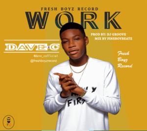 MUSIC: Dave C - Work
