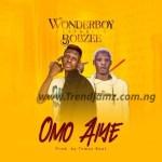 MUSIC: WonderBoy Ft. Bobzee – Omo Aiye [Prod. by Town Beatz]