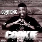 MUSIC: Confidnx - Cookie