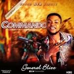 MUSIC: General Blizz – Commando