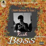 MUSIC: Kush – Boss (Prod By Penny)