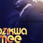 MUSIC: Ken Erics – Inozikwa Omee