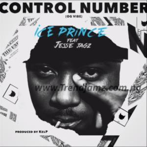 MUSIC: Ice Prince – Control Number Ft. Jesse Jagz