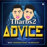 [Music] Tharbs2 – Advice (Prod. By Richard Ud)
