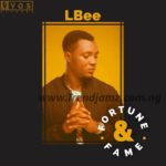 VIDEO & AUDIO: LBee ft. 9ice – Fortune & Fame (Remix)