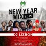 MIXTAPE: Outofnaija Ft. Dj Lizbon – New Year Mixtape
