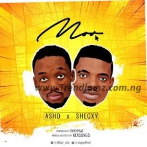 MUSIC: Asho x Shegxy – Mor