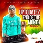 DJ MIX: Dj Jayswag – Uptodatez End Of The Month Mixtape
