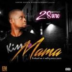MUSIC: 2Sure – Mama (Prod. By SkullzBeatz)