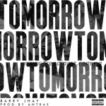 MUSIC: Barry Jhay – Tomorrow (Prod. By Antras)