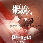 MUSIC: De-light - Hello Monday