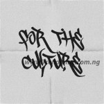 ALBUM: Terry Tha Rapman & Pherowshuz – For The Culture