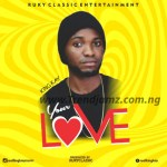 MUSIC: KING KAY – Your Love