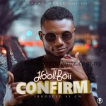 MUSIC: Koollboii - Confirm
