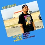 MUSIC: Bechino – Necessari
