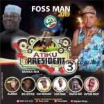 MUSIC: Foss Man – Atiku For President 3